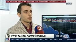 Záujem o českú korunu stúpa, investori predpokladajú nárast jej hodnoty