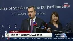 TB A. Danka o Konferencii predsedov parlamentov EÚ