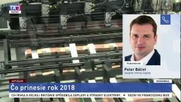 Analytik P. Bálint o predpokladaných trendoch v ekonomike v roku 2018