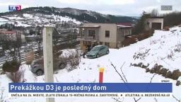 Výstavba diaľnice D3 sa komplikuje, bráni jej jeden dom
