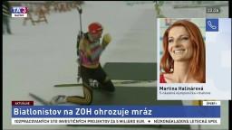 M. Halinárová o problémových mrazoch v dejisku olympijských hier
