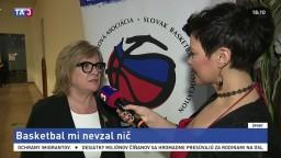 Basketbal mi nevzal nič, tvrdí trénerka roka N. Hejková