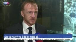 Richard Dostál o slovenskom a českom futbale