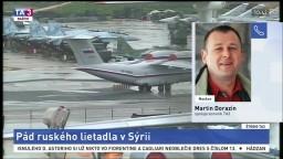 ŠTÚDIO TA3: M. Dorazín o páde ruského lietadla v Sýrii