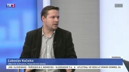 HOSŤ V ŠTÚDIU: Ľ. Kačalka o ťažšom prístupe k úverom