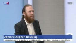 HOSŤ V ŠTÚDIU: R. Nagy o živote Stephena Hawkinga