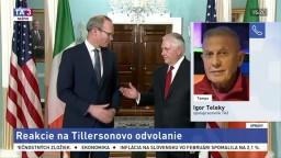 I. Teleky o reakciách na odvolanie R. Tillersona