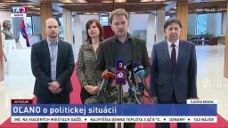TB predstaviteľov OĽANO o aktuálnej politickej situácii