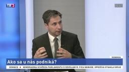 HOSŤ V ŠTÚDIU: P. Goliaš o súčasnom podnikateľskom prostredí