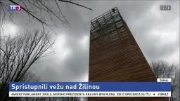 Žilina chce prilákať turistov, nad mestom sprístupnili vežu