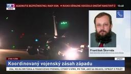 Politológ F. Škvrnda o závažnosti vojenského zásahu v Sýrii