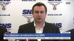 TB strany SNS o aktuálnej politickej situácii na Slovensku