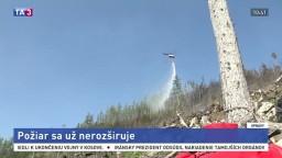 Požiar v Tatrách sa už nerozširuje, hasiči pokračujú v prácach