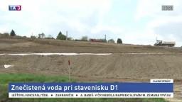 Voda v studniach je znečistená, miestni to pripisujú výstavbe D1