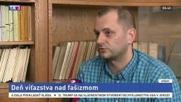 Historik SAV J. Drábik o Dni víťazstva nad fašizmom