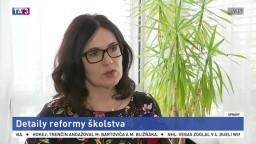 M. Lubyová, P. Ondek a A. Petáková o detailoch školskej reformy