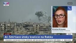 K. Kironská o smrtiacich útokoch na sýrske mesto Rakka