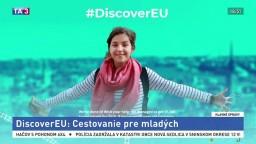 Mladí môžu po Európe cestovať zadarmo, musia však zodpovedať päť otázok
