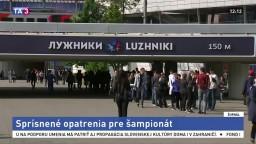 Rusko pre šampionát sprísnilo bezpečnostné opatrenia