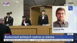 Analytik T. Strážay o spornej novele súdnictva v Poľsku