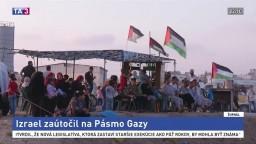 Izrael zaútočil na Pásmo Gazy, cieľom boli základne hnutia Hamas