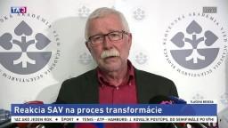 Reakcia predsedu SAV P. Šajgalíka a členov SAV na vyjadrenia ministerky Lubyovej