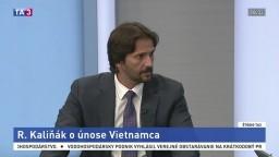 ŠTÚDIO TA3: R. Kaliňák o únose Vietnamca