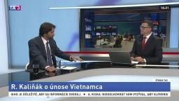 Exminister Kaliňák v TA3 vysvetľoval kauzu únosu Vietnamca