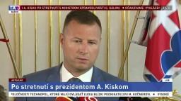 Vyhlásenie ministra spravodlivosti G. Gála po stretnutí s prezidentom