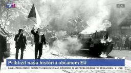 Univerzitní profesori chcú oboznámiť občanov EÚ s našou históriou