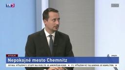 HOSŤ V ŠTÚDIU: V. Lichvár o nepokojoch v meste Chemnitz