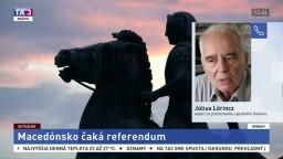 Odborník na Balkán J. Lörincz o referende v Macedónsku