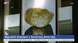 Vystavili unikátny diamant. Väčší zatiaľ v Severnej Amerike nenašli