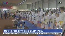 Slovensko po prvýkrát privíta Majstrovstvá sveta v karate