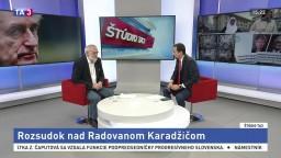 ŠTÚDIO TA3: P. Urban o rozsudku nad R. Karadžičom