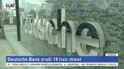 Deutsche Bank je v problémoch, zruší tisíce pracovných miest