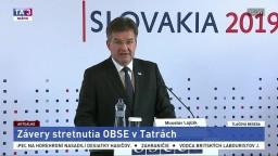 TB. M. Lajčáka a T. Gremingera o záveroch stretnutia OBSE v Tatrách