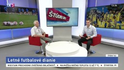ŠTÚDIO TA3: J. Barmoš o letnom futbalovom dianí