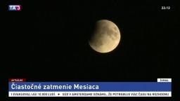 Úchvatné nebeské divadlo. Slovensko sledovalo zatmenie Mesiaca