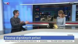 ŠTÚDIO TA3: Riaditeľ nadácie F. A. Hayeka M. Pošvanc o vzostupe digitálnych peňazí