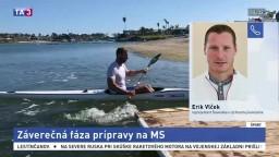 Kanoista E. Vlček o príprave na svetový šampionát v Maďarsku