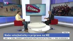 ŠTÚDIO TA3: Športový riaditeľ SVF M. Rojko o príprave volejbalistiek na ME