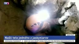 Našli telo jedného z mužov, ktorí uviazli v tatranskej jaskyni