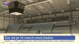 V Žiari sa dočkali nového zimného štadióna. Prispela aj vláda
