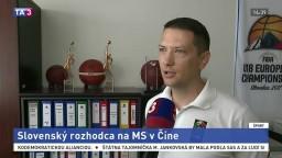 Na MS v basketbale mužov v Číne bude slovenský rozhodca