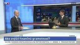 Analytik P. Világi o tom, ako zvýšiť finančnú gramotnosť