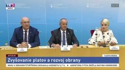 TB ministra obrany P. Gajdoša o zvyšovaní platov a rozvoji obrany