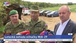 Vyhlásenie P. Gajdoša a predstaviteľov armády o páde stíhačky MiG-29