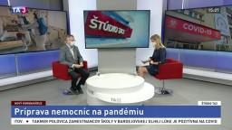 ŠTÚDIO TA3: J. Kalužay z MZ SR o pripravenosti slovenských nemocníc