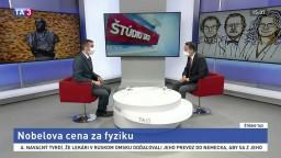 ŠTÚDIO TA3: Jadrový fyzik M. Venhart o Nobelovej cene za fyziku